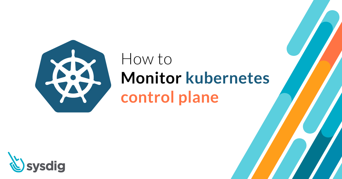 How to monitor Kubernetes control plane