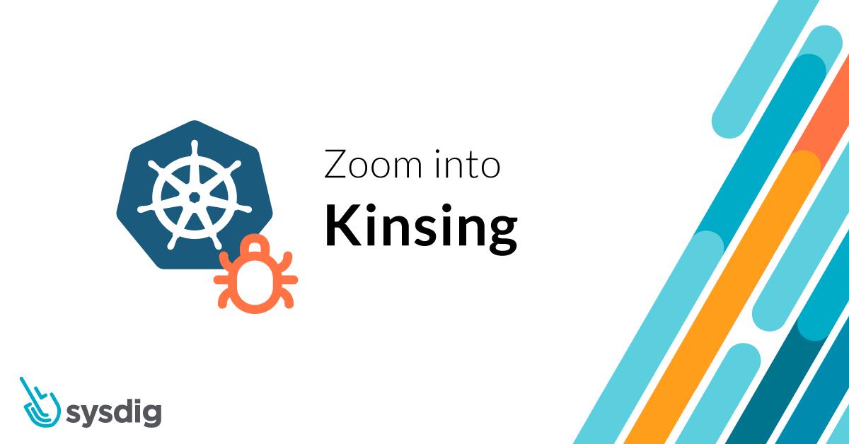 Zoom into Kinsing
