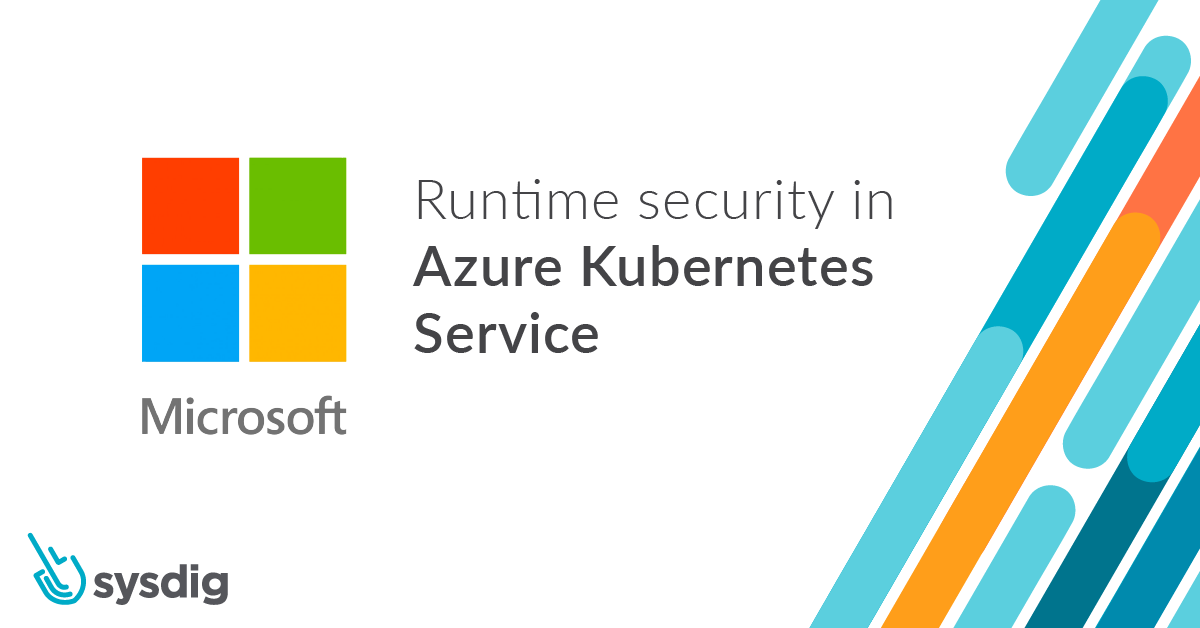 Runtime security in Azure Kubernetes Service