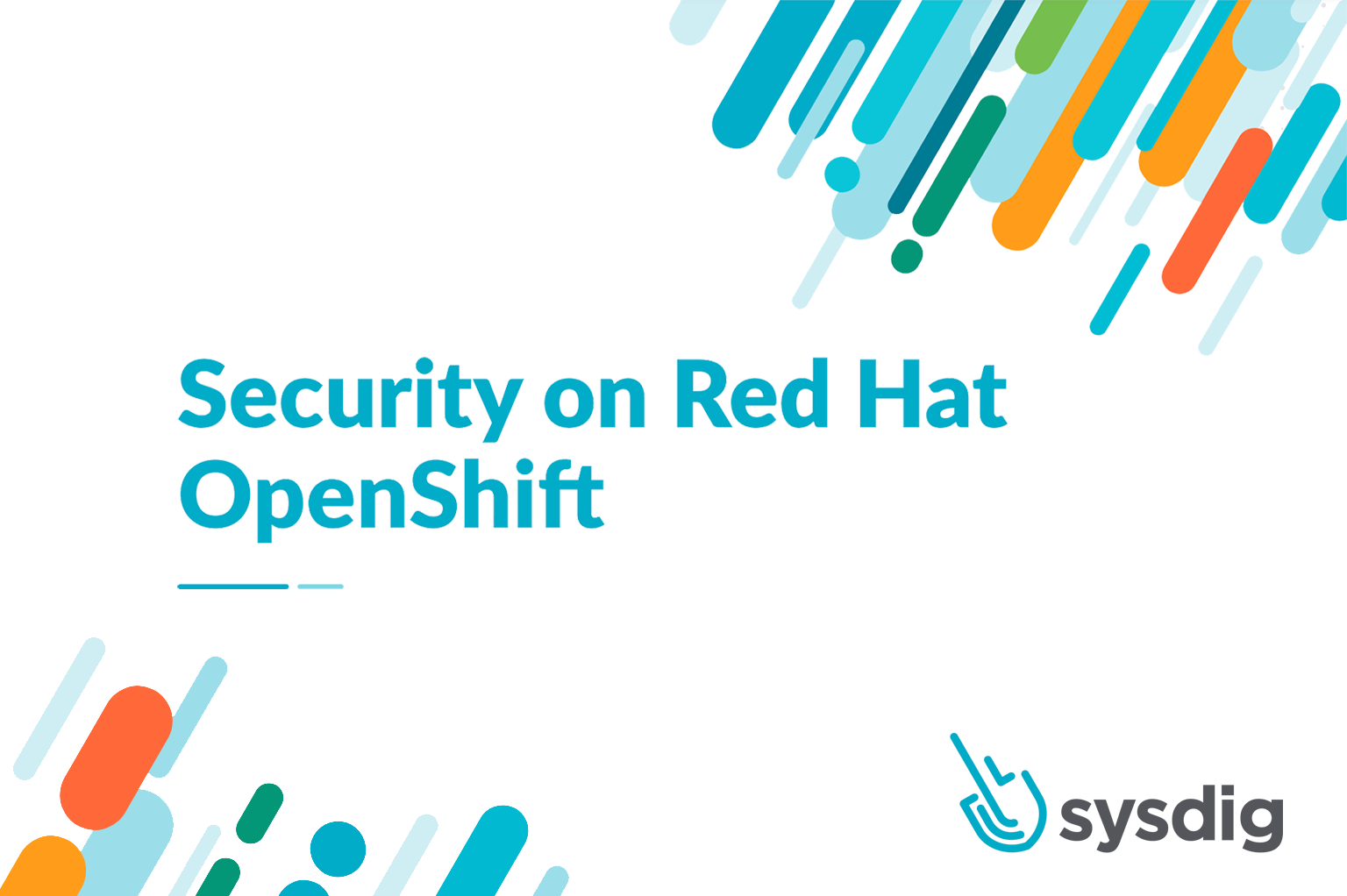 Securing Cloud Applications on Red Hat OpenShift