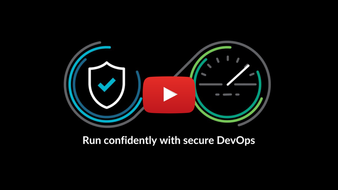 Run Confidently with Secure DevOps